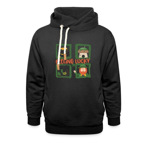 feeling lucky - stay happy - St. Patrick's Day - Shawl Collar Hoodie