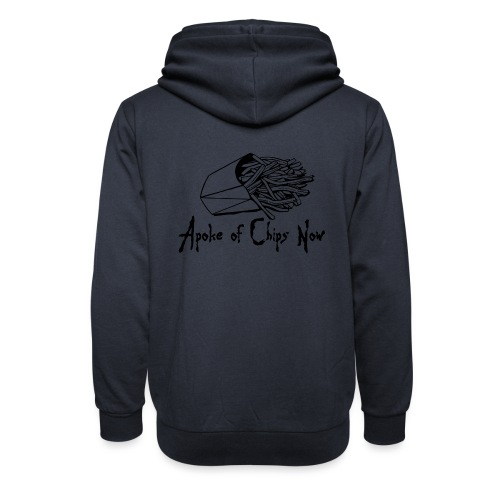A Poke of Chips Now - Shawl Collar Hoodie