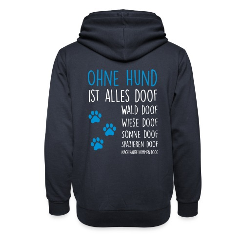 Vorschau: Ohne Hund ist alles doof - Schalkragen Hoodie