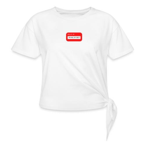 Im trying - Frauen Knotenshirt