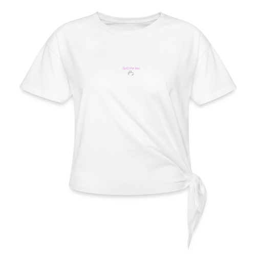 Spill the tea - T-shirt med knut