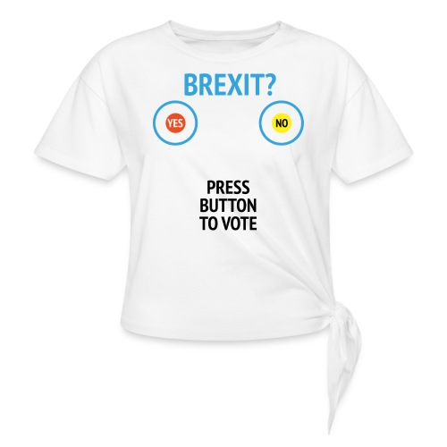Brexit: Press Button To Vote - Knot-shirt