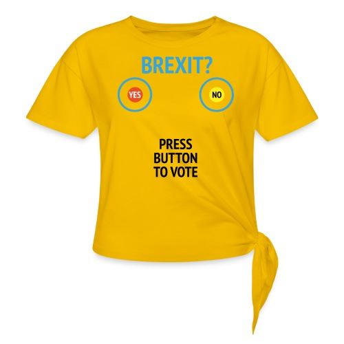 Brexit: Press Button To Vote - Dame knot-shirt