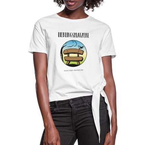 Lieblingsplatzerl MeinBankerl - Frauen Knotenshirt