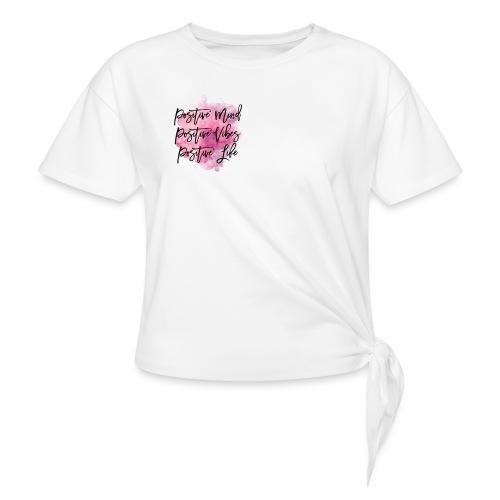 Positivity - Frauen Knotenshirt