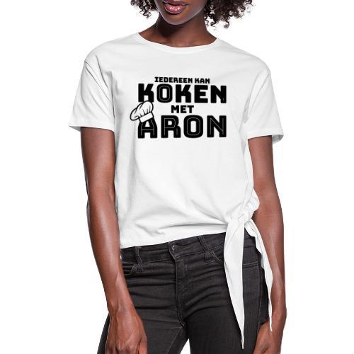 Koken met Aron - Vrouwen Geknoopt shirt