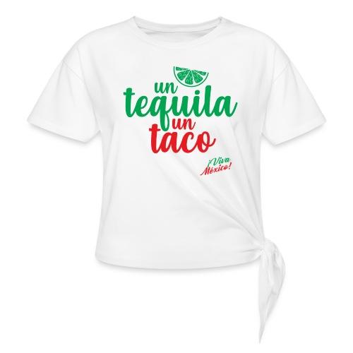 Un Tequila Un Taco - Camiseta con nudo
