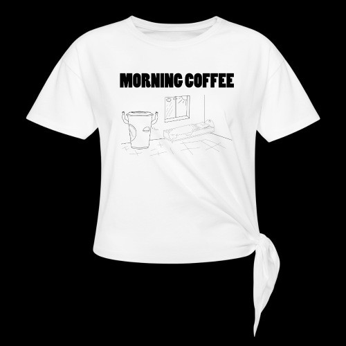Morning Coffee - Knotted T-Shirt