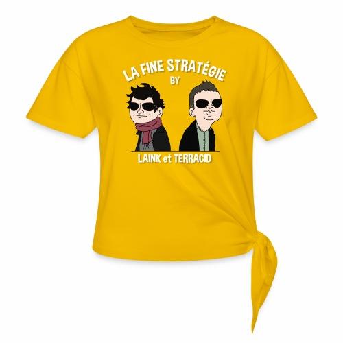 lafinestratégie - T-shirt à nœud