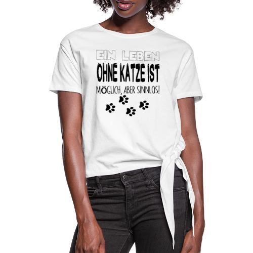 Katzen Katze Geschenk Katzenliebhaber Cat - Frauen Knotenshirt