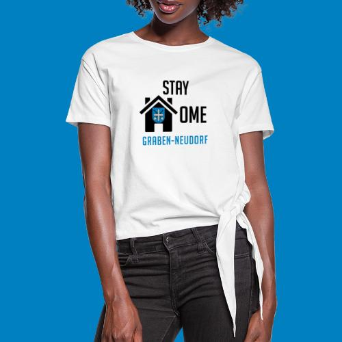 #StayHomeGrabenNeudorf - Frauen Knotenshirt