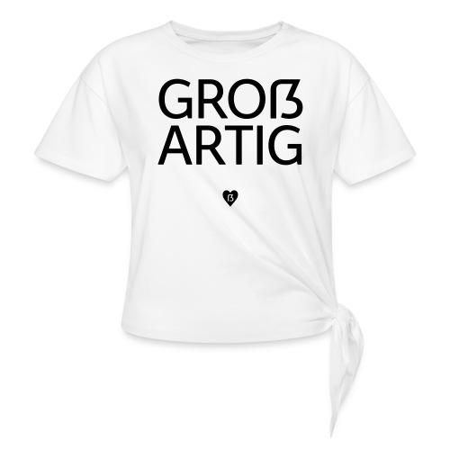 Großartig! Pro Versal-ß - Knotenshirt