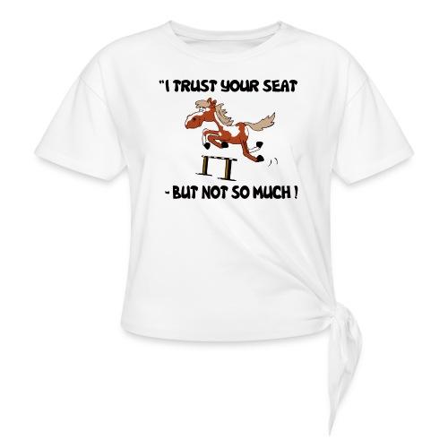 I trust your but not soo much - Knotenshirt