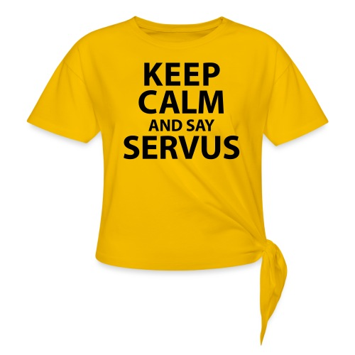 Keep calm and say Servus - Frauen Knotenshirt