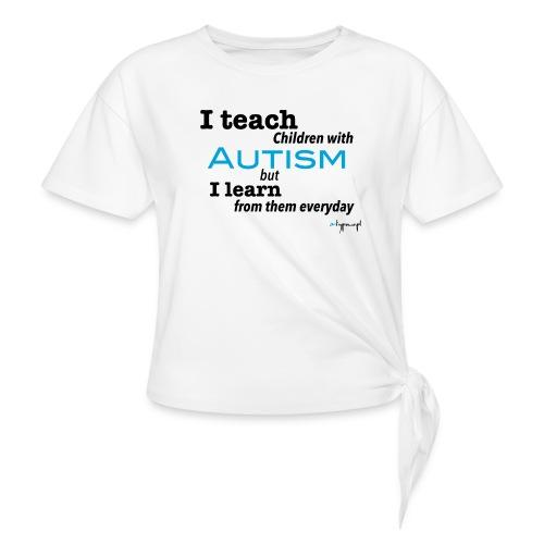 I teach children with AUTISM - Koszulka z wiązaniem