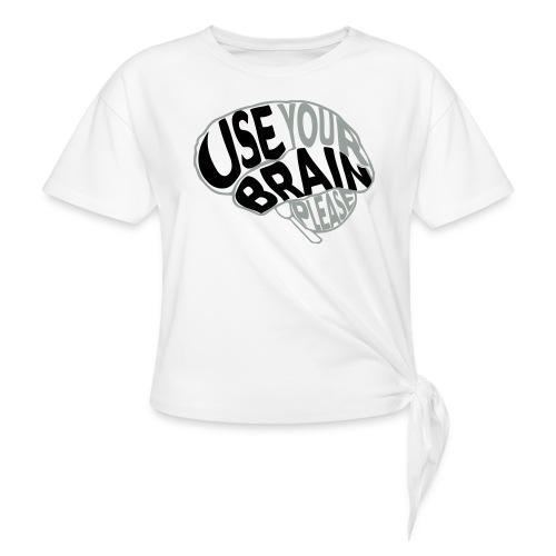 Use your brain - Maglietta annodata da donna