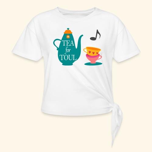 Tea for Toul - T-shirt à nœud