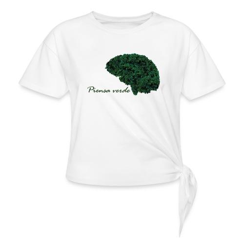 Piensa verde - Camiseta con nudo