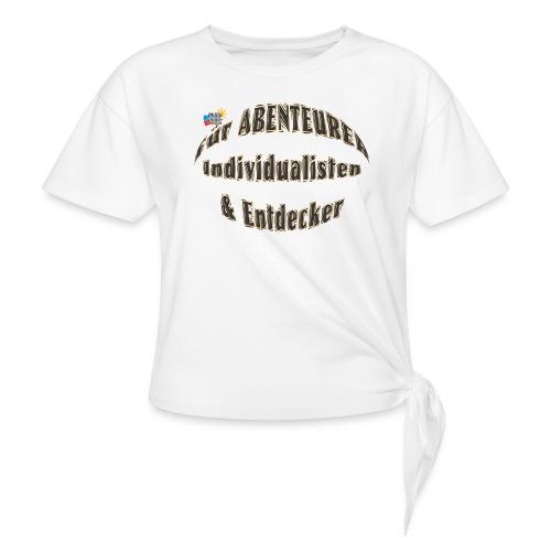 Abenteurer Individualisten & Entdecker - Knotenshirt