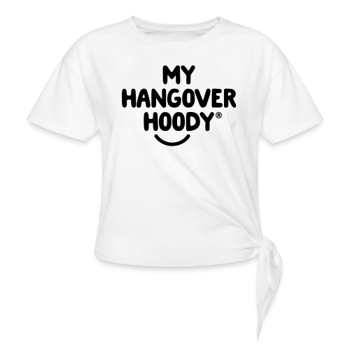 The Original My Hangover Hoody® - Knotted T-Shirt