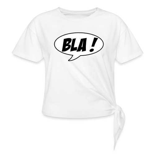Bla - Knotted T-Shirt