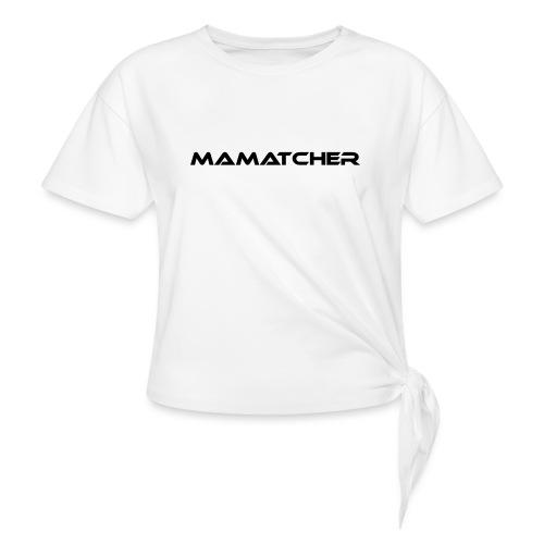 MaMatcher - Knotenshirt
