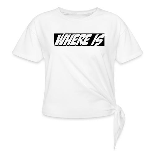 Where IS - T-shirt à nœud