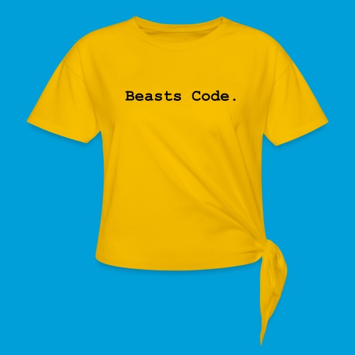 Beasts Code. - Women's Knotted T-Shirt