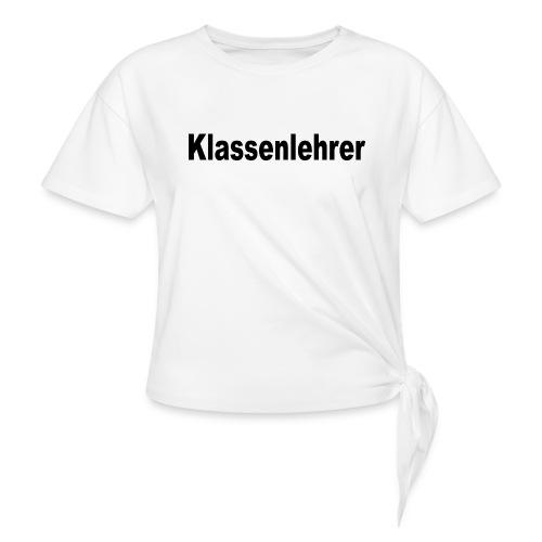 Lehrer Klassenlehrer Abi - Knotenshirt