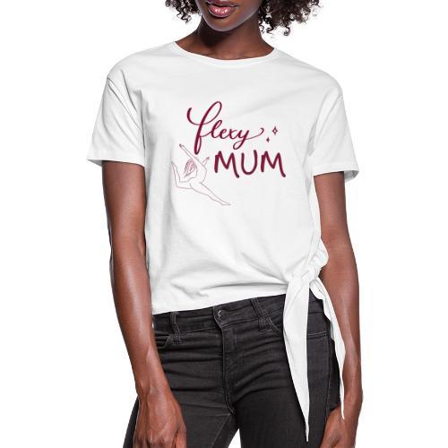 Flexy Mum - Frauen Knotenshirt