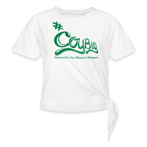 COYBIG - Come on you boys in green - Women's Knotted T-Shirt