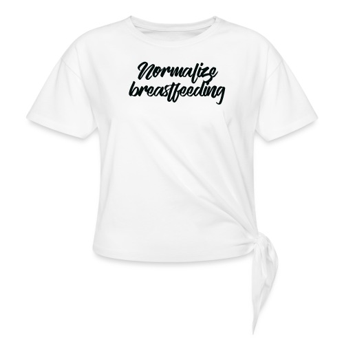 Normalize Breastfeeding - T-shirt à nœud