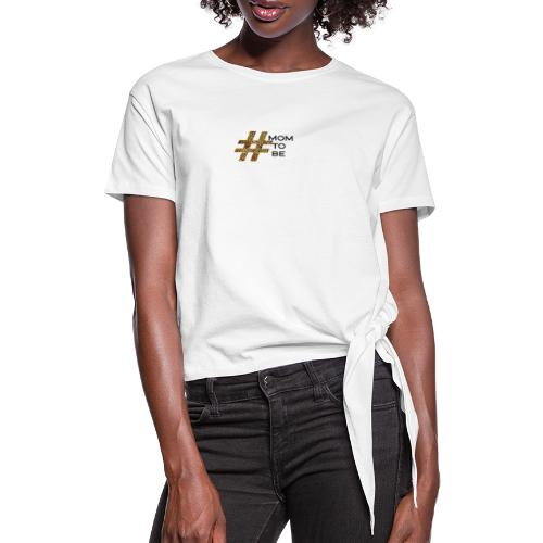 mom to be - Frauen Knotenshirt