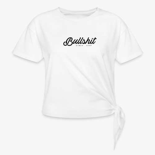 Bullshit depuis 1999 noir - T-shirt à nœud Femme
