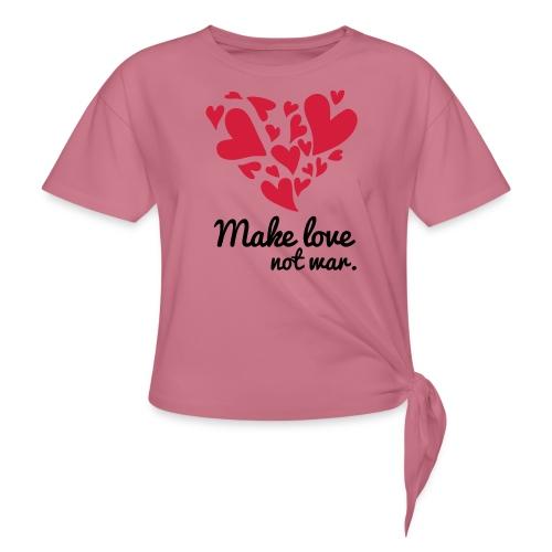 Make Love Not War T-Shirt - Women's Knotted T-Shirt