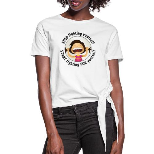 Amy's motto (black txt) - Women's Knotted T-Shirt