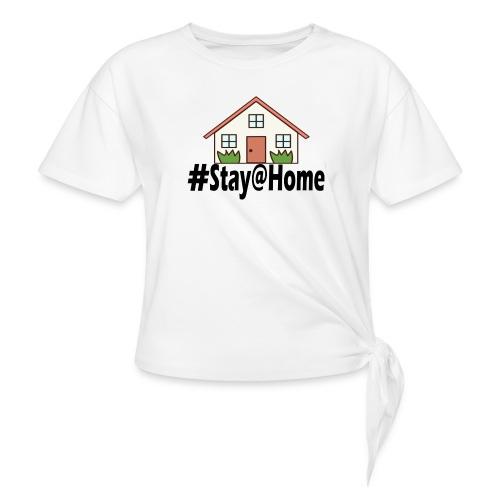 StayHome - Vrouwen Geknoopt shirt