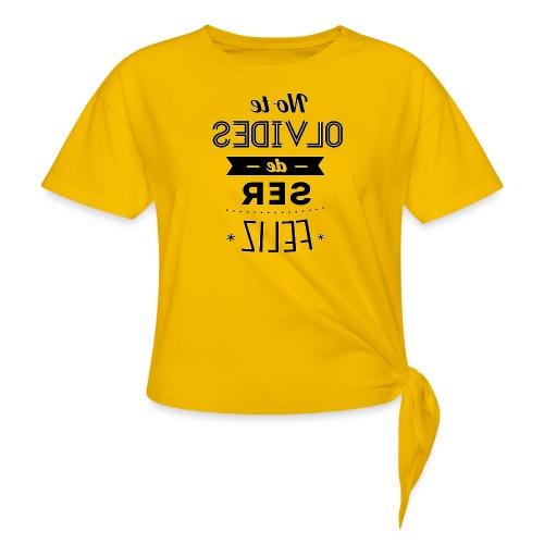 Para el Espejo:NO TE OLVIDES - Camiseta con nudo