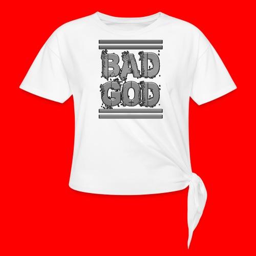 BadGod - Knotted T-Shirt