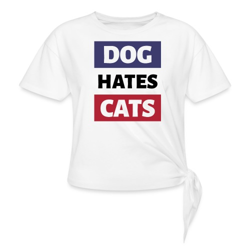 Dog Hates Cats - Knotenshirt