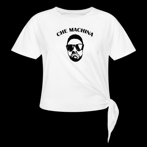 CHE MACHINA - Maglietta annodata