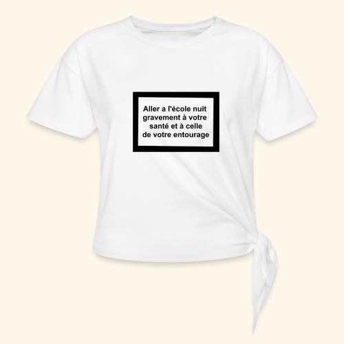 L'école tue - T-shirt à nœud Femme
