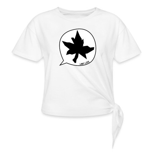 Speech Bubble Last Life - Women's Knotted T-Shirt