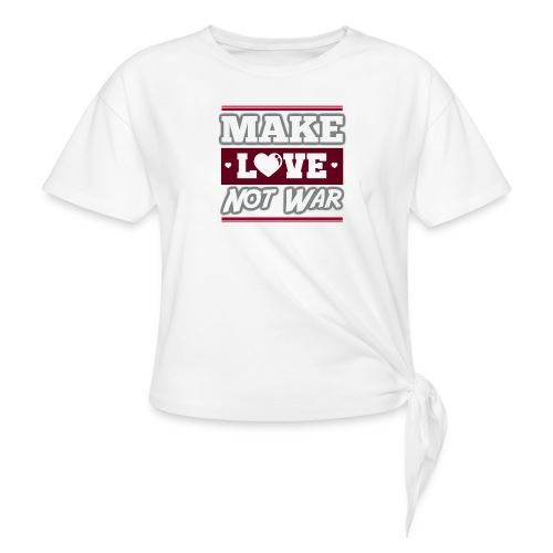 Make_love_not_war by Lattapon - Dame knot-shirt