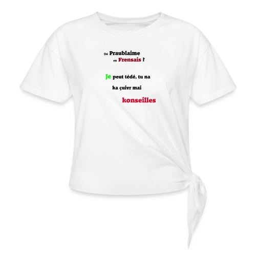 Probleme en français - T-shirt à nœud Femme