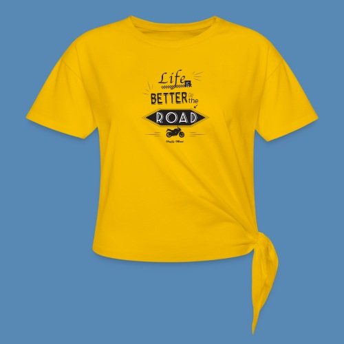 Moto - Life is better on the road - T-shirt à nœud