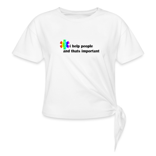 i help people - Vrouwen Geknoopt shirt