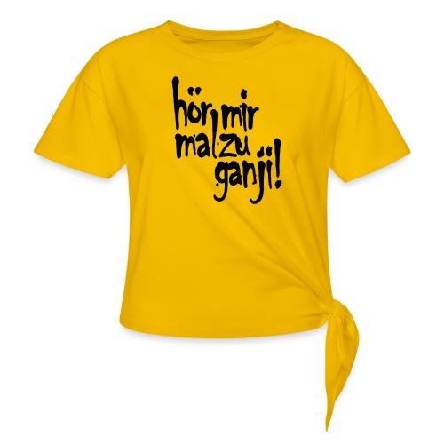 Ganji 2.0 / Der Kultspruch für deine Tasse & mehr - Frauen Knotenshirt