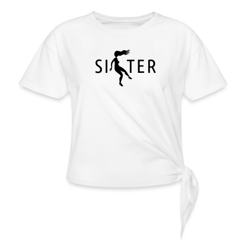 Sister - Women's Knotted T-Shirt