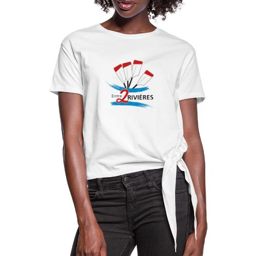Entre 2 Rivières - T-shirt à nœud Femme